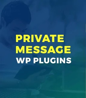 Private Messaging wordpress plug in
