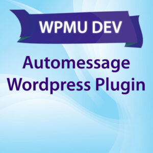 wpmu-dev-automessage-wordpress-plugin