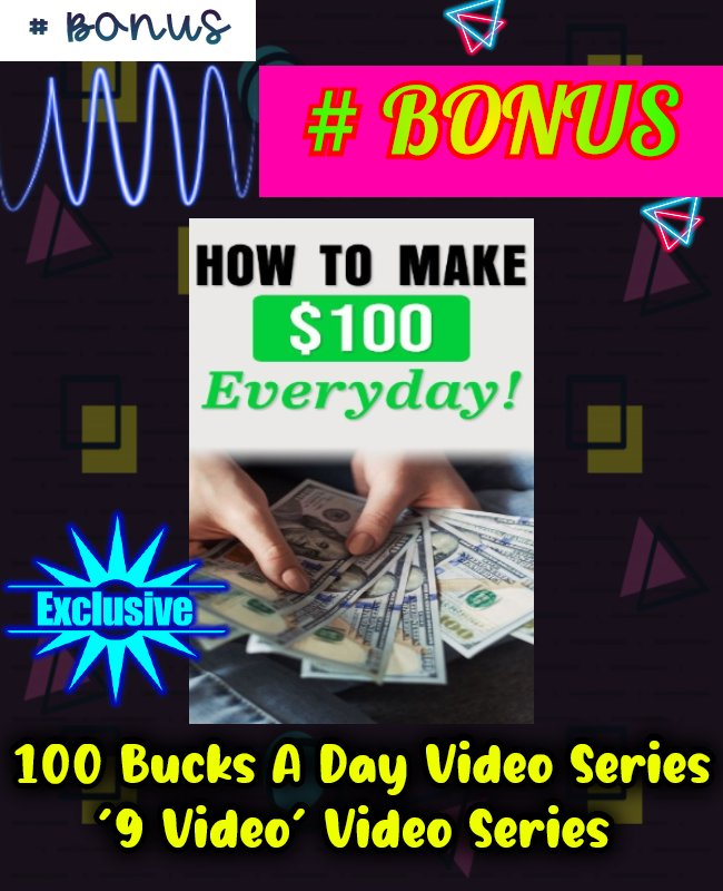 100 dollars a day video series